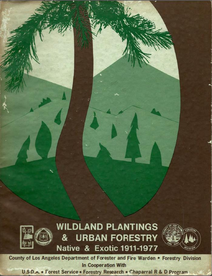 Wildland Plantings& Urban Forestry